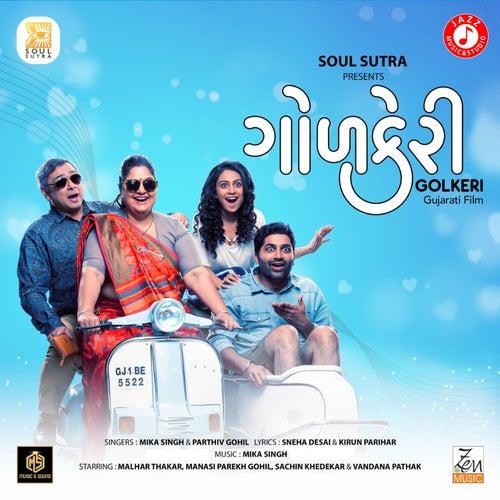 Soni Gujarat Ni (From 'Golkeri') - Single by Mika Singh