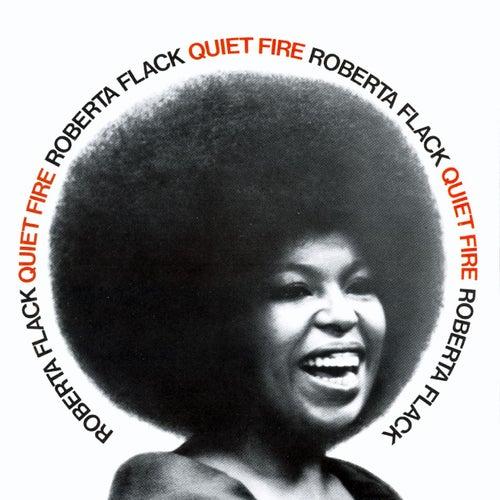 Quiet Fire de Roberta Flack