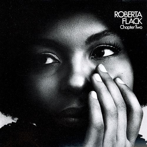 Chapter Two by Roberta Flack