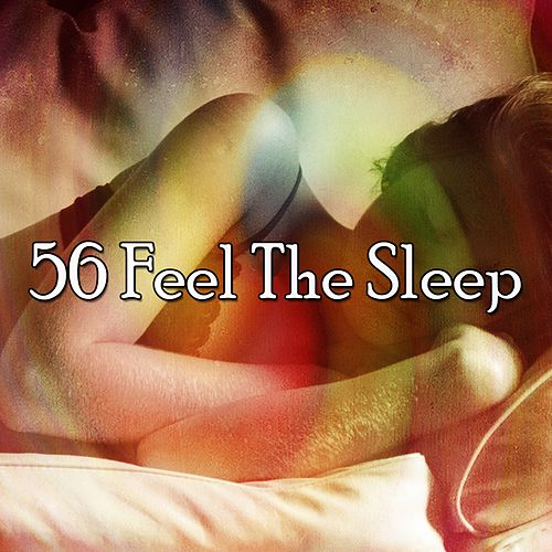 56 Feel the Sleep by Trouble Sleeping Music Universe