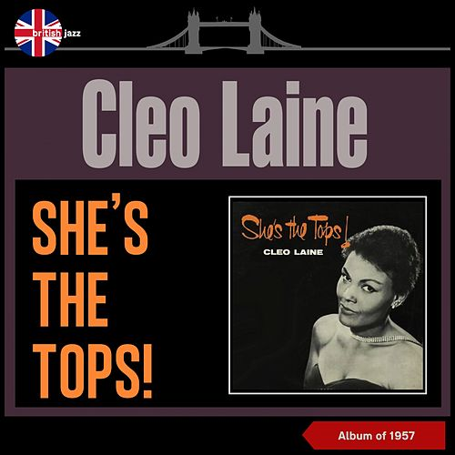 She's the Tops! (Album of 1957) by Cleo Laine
