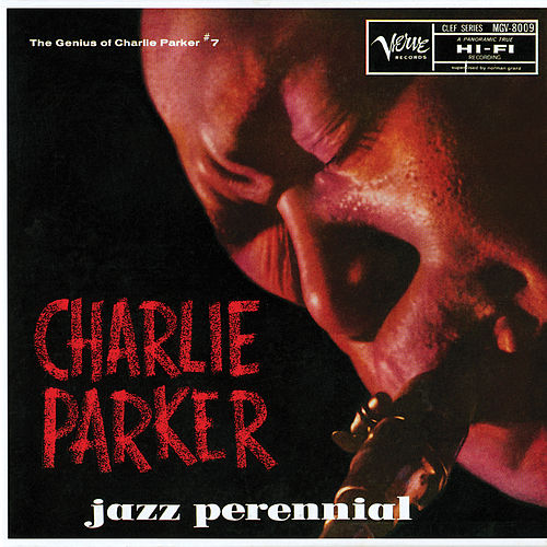 Jazz Perennial: The Genius Of Charlie Parker #7 de Charlie Parker