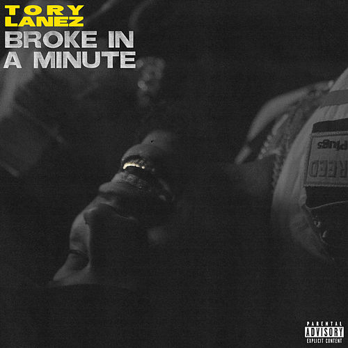 Broke In A Minute by Tory Lanez