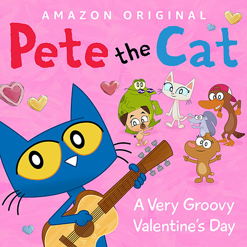 A Very Groovy Valentine's Day di Pete the Cat