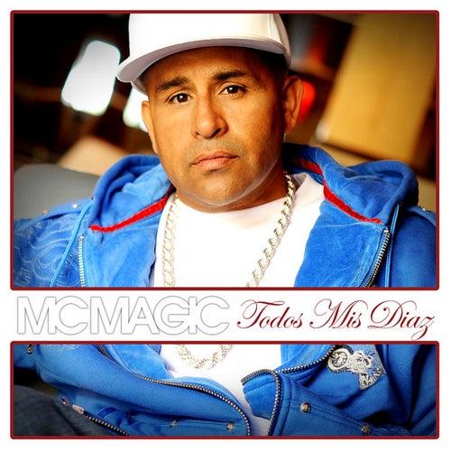 Todos Mis Diaz de MC Magic