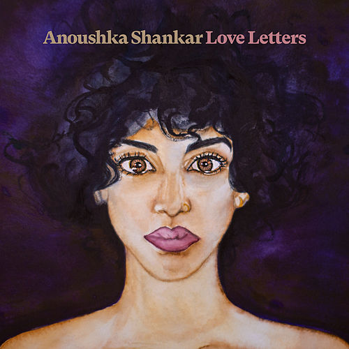 Love Letters by Anoushka Shankar