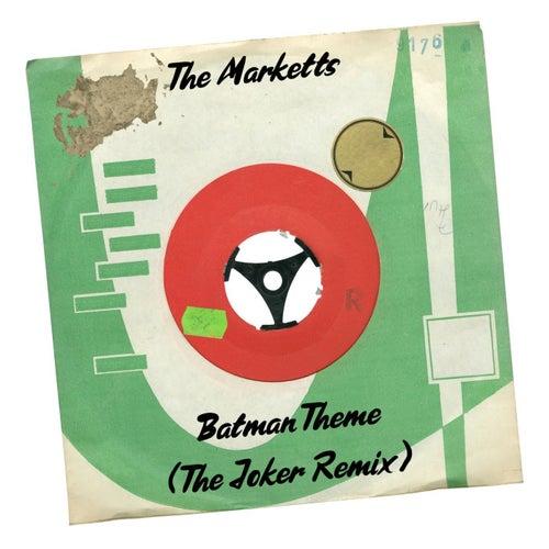 Batman Theme (The Joker Remix) by The Marketts