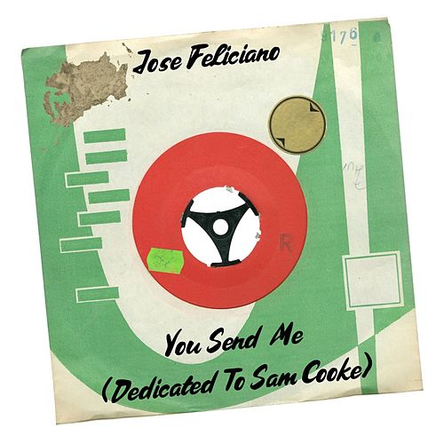 You Send Me (Dedicated to Sam Cooke) de Jose Feliciano