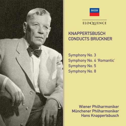 Bruckner: Symphonies Nos. 3, 4, 5 & 8 von Hans Knappertsbusch