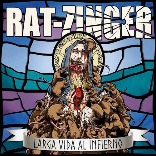 Larga Vida Al Infierno von Ratzinger