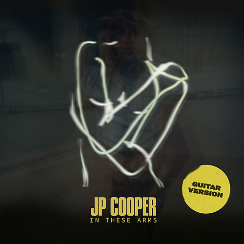 In These Arms (Guitar) de JP Cooper