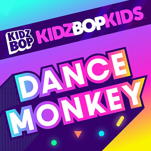 Dance Monkey de KIDZ BOP Kids