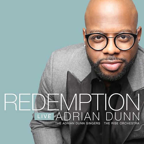 Redemption Live in Chicago by Adrian Dunn