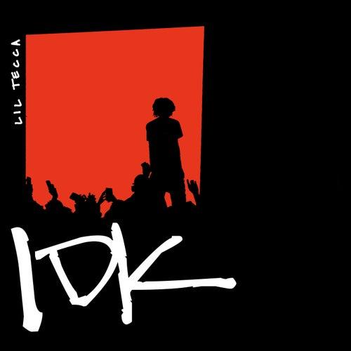 IDK de Lil Tecca