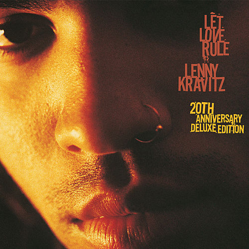 Let Love Rule: 20th Anniversary Edition di Lenny Kravitz
