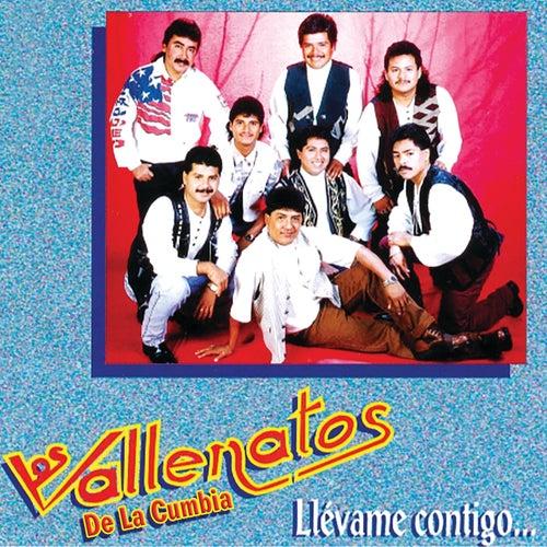 Llévame Contigo... de Los Vallenatos De La Cumbia