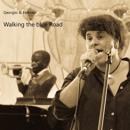 Walking the Blue Road by Georgio