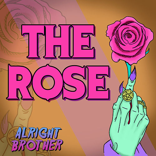 The Rose de ALRIGHT brother