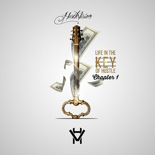 Life in the Key of Hustle, Chapter 1 by Hustlevision