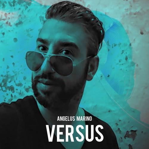 Versus by Angelus Marino