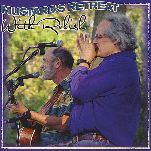 With Relish by Mustard's Retreat