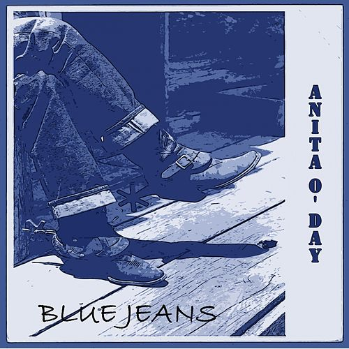 Blue Jeans by Anita O'Day