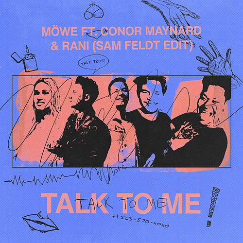 Talk To Me (Sam Feldt Edit) by Möwe