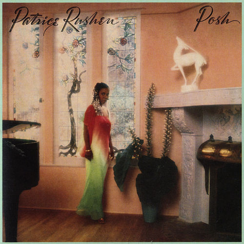 Posh (Remastered) de Patrice Rushen