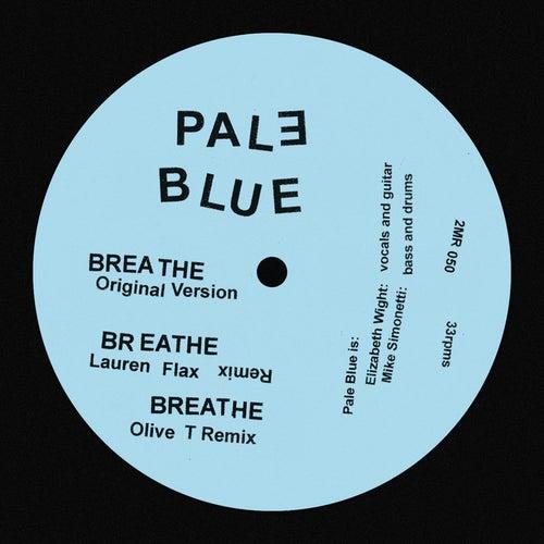 Breathe by Pale Blue