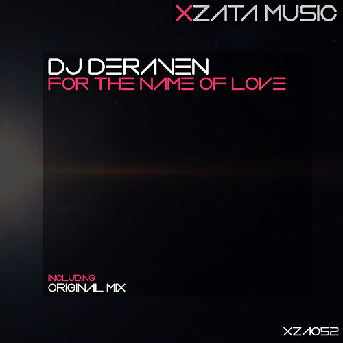 For The Name Of Love de DJ Deraven