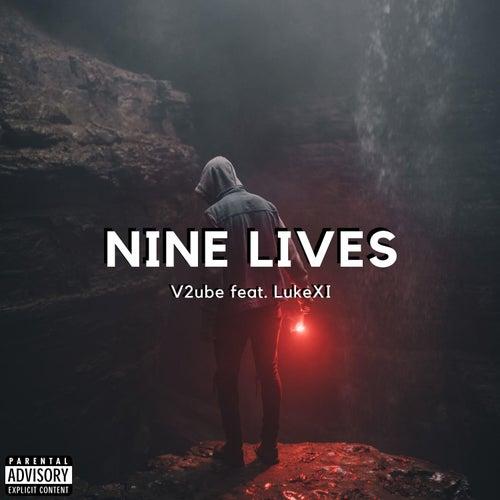 Nine Lives (feat. LukeXI) de V2ube