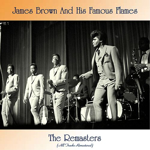 The Remasters (All Tracks Remastered) by James Brown