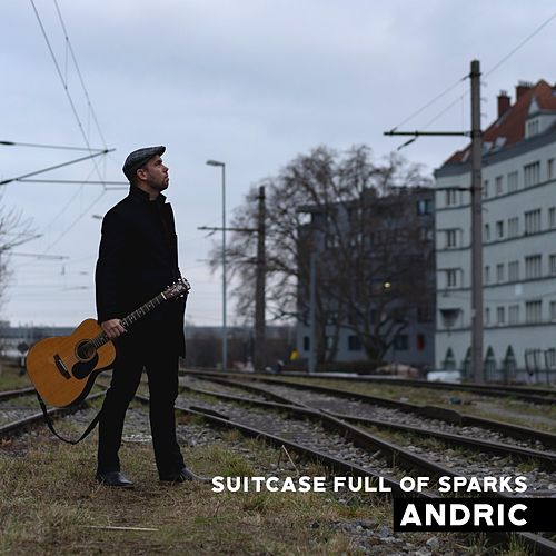 Suitcase Full of Sparks by Andric