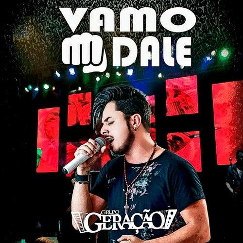 Vamo Dale von Grupo Geração