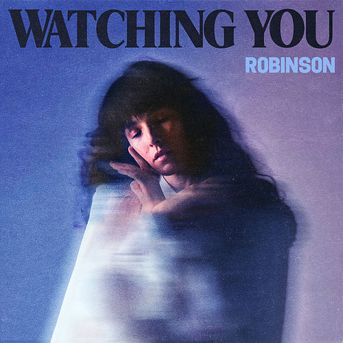 Watching You - EP by Robinson