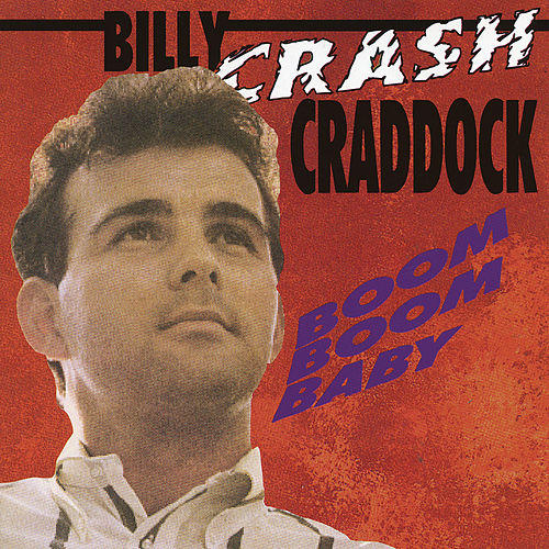 Boom Boom Baby von Billy 'Crash' Craddock