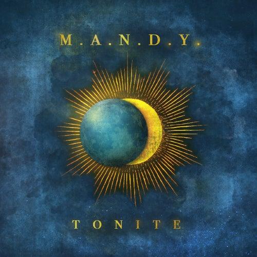 Tonite (Remixes) by M.A.N.D.Y.