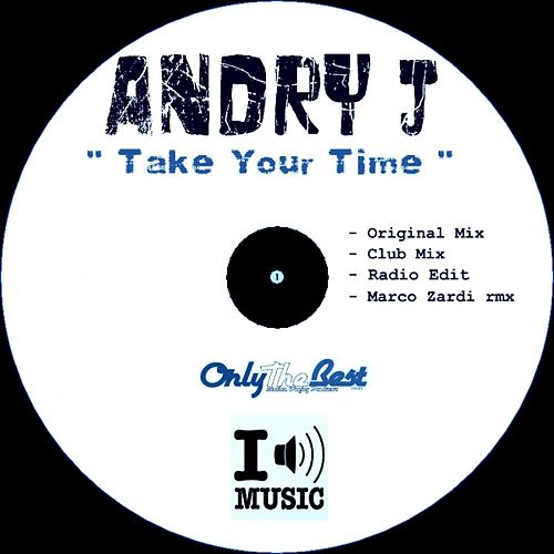 Take Your Time by Andry J