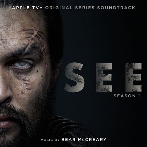 See: Season 1 (Apple TV+ Original Series Soundtrack) by Bear McCreary