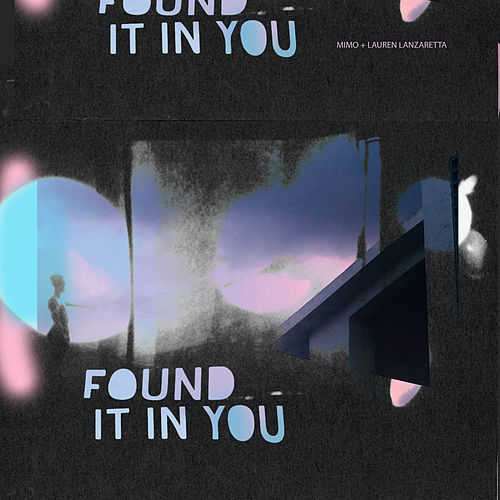 Found It In You by MIMO
