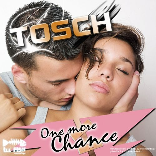 One More Chance de Tosch