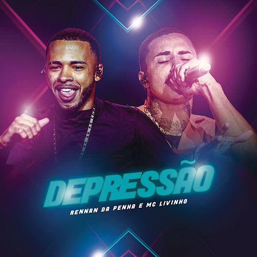 Depressão (Ao Vivo) by Rennan da Penha