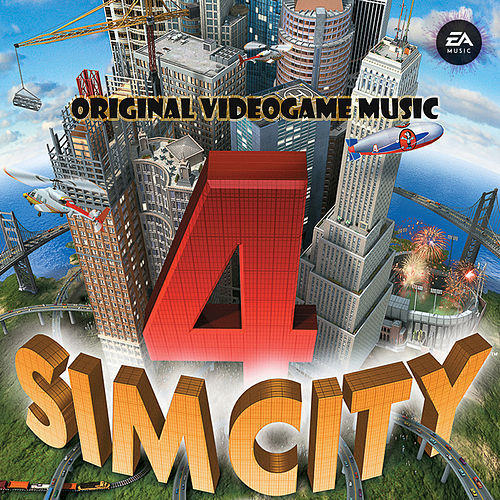 SimCity 4 (Original Soundtrack) von EA Games Soundtrack
