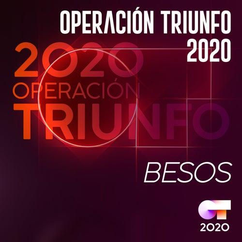 Besos von Operación Triunfo 2020