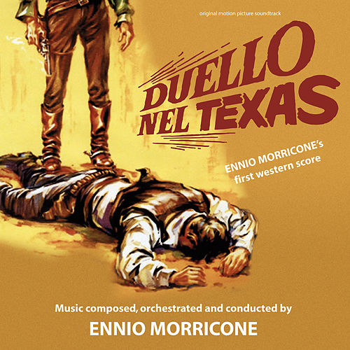 Duello nel Texas (Original Motion Picture Soundtrack) de Ennio Morricone
