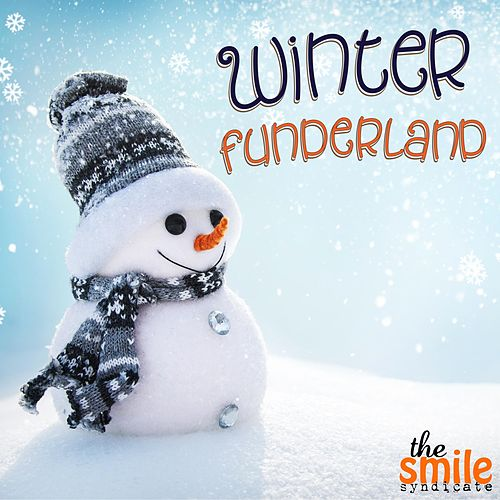 Winter Funderland de The Smile Syndicate
