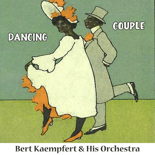 Dancing Couple by Bert Kaempfert