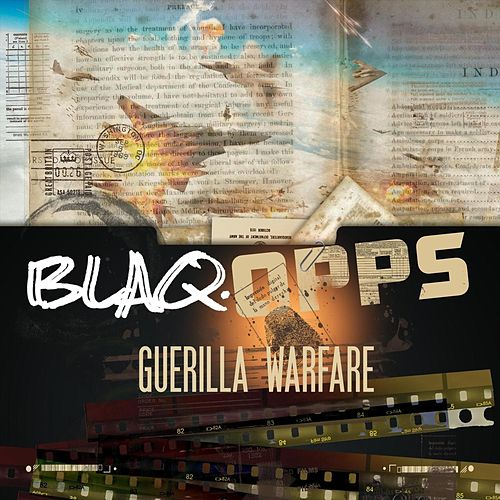 Blaq Opps: Guerilla Warfare by Blaq