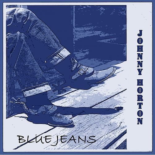 Blue Jeans de Johnny Horton