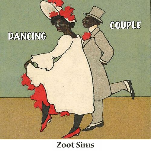 Dancing Couple von Zoot Sims